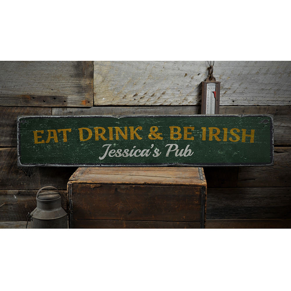 Eat Drink & Be Irish Vintage Wood Sign