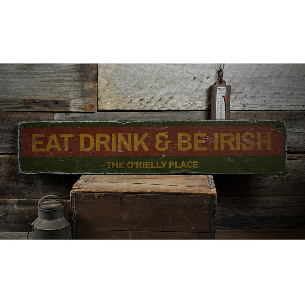 Family Eat Drink & Be Irish Vintage Wood Sign