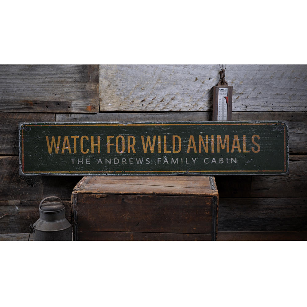 Watch For Wild Animals Vintage Wood Sign