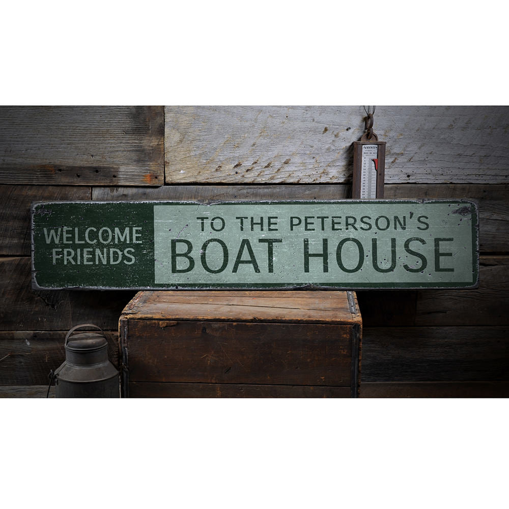 Welcome Friends Boat House Vintage Wood Sign