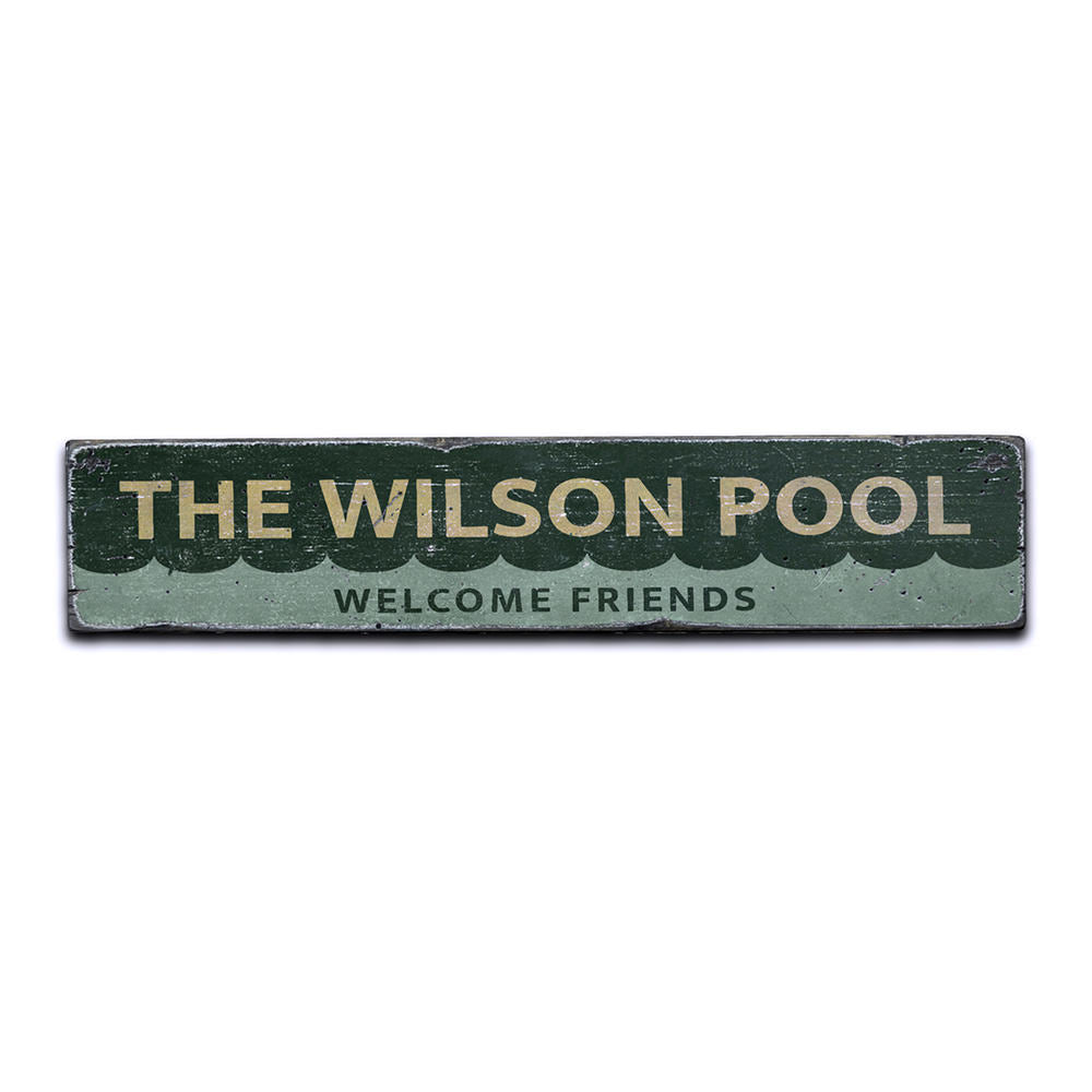 Welcome Friends Pool Vintage Wood Sign