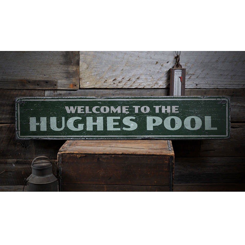 Family Pool Welcome Vintage Wood Sign