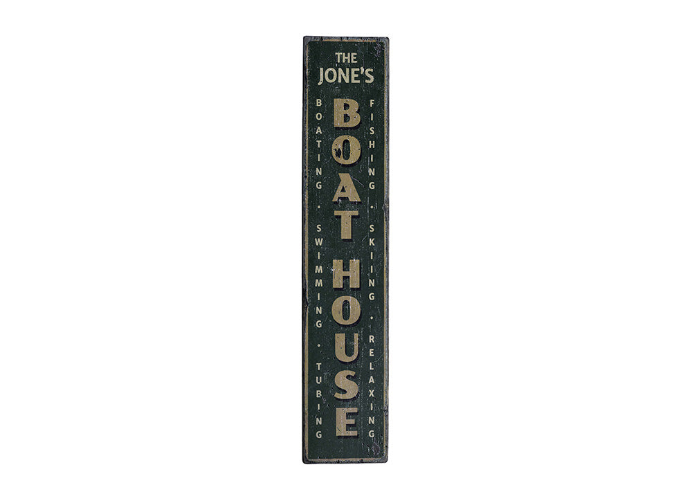Boat House Vertical Rustic Wood Sign