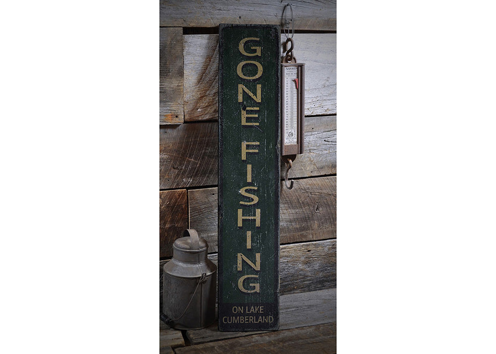Gone Fishing Vertical Rustic Wood Sign
