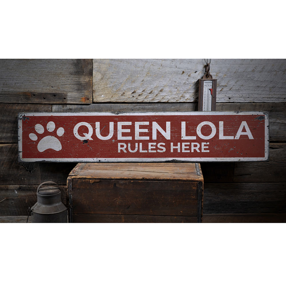 Queen Rules Here Pet Vintage Wood Sign