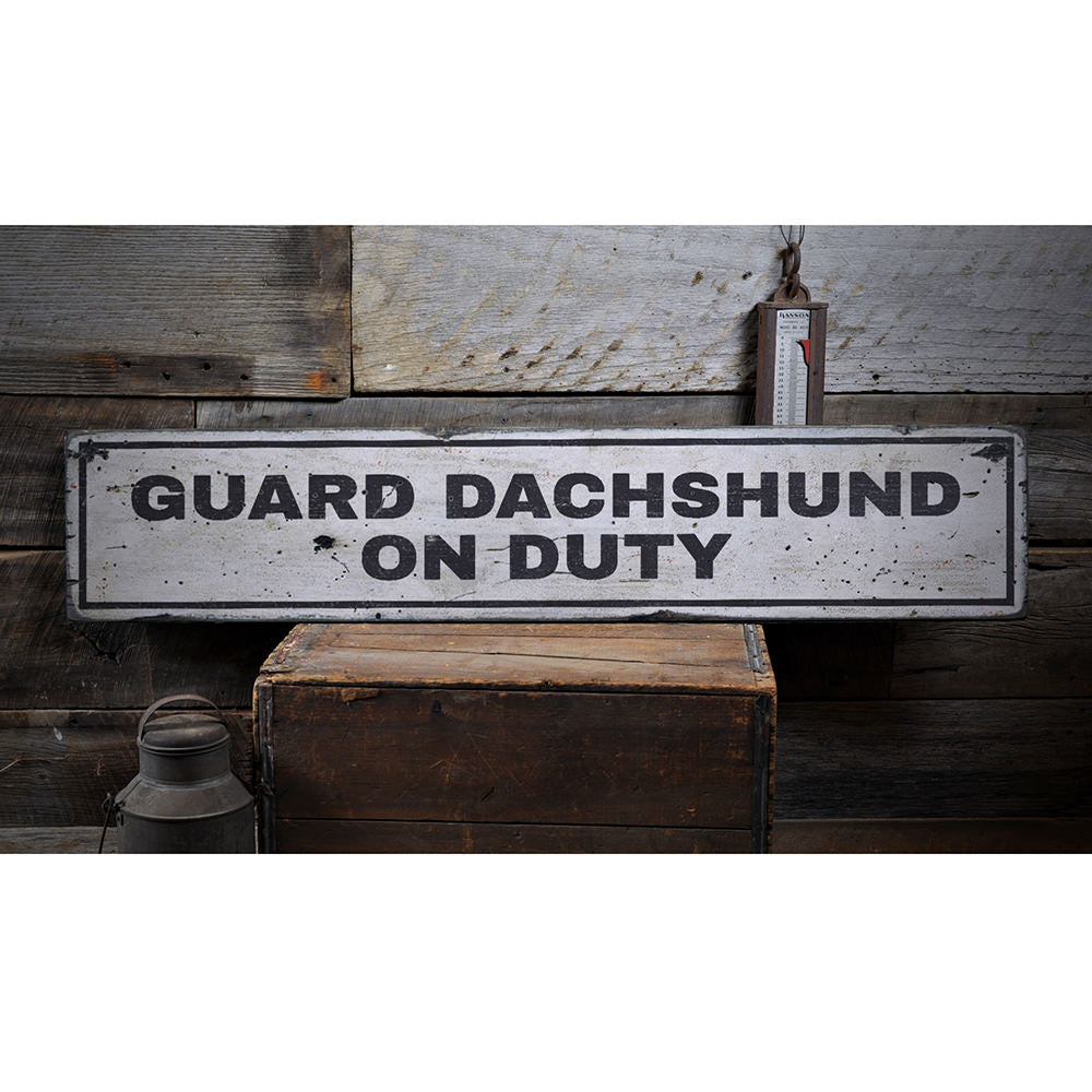 Guard Pet On Duty Vintage Wood Sign