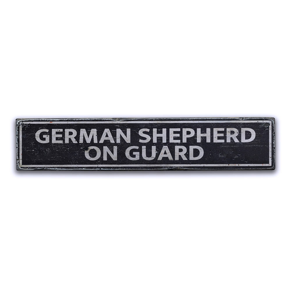 German Shepherd On Guard Vintage Wood Sign