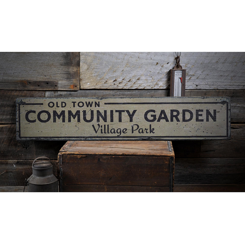 Old Town Community Garden Vintage Wood Sign
