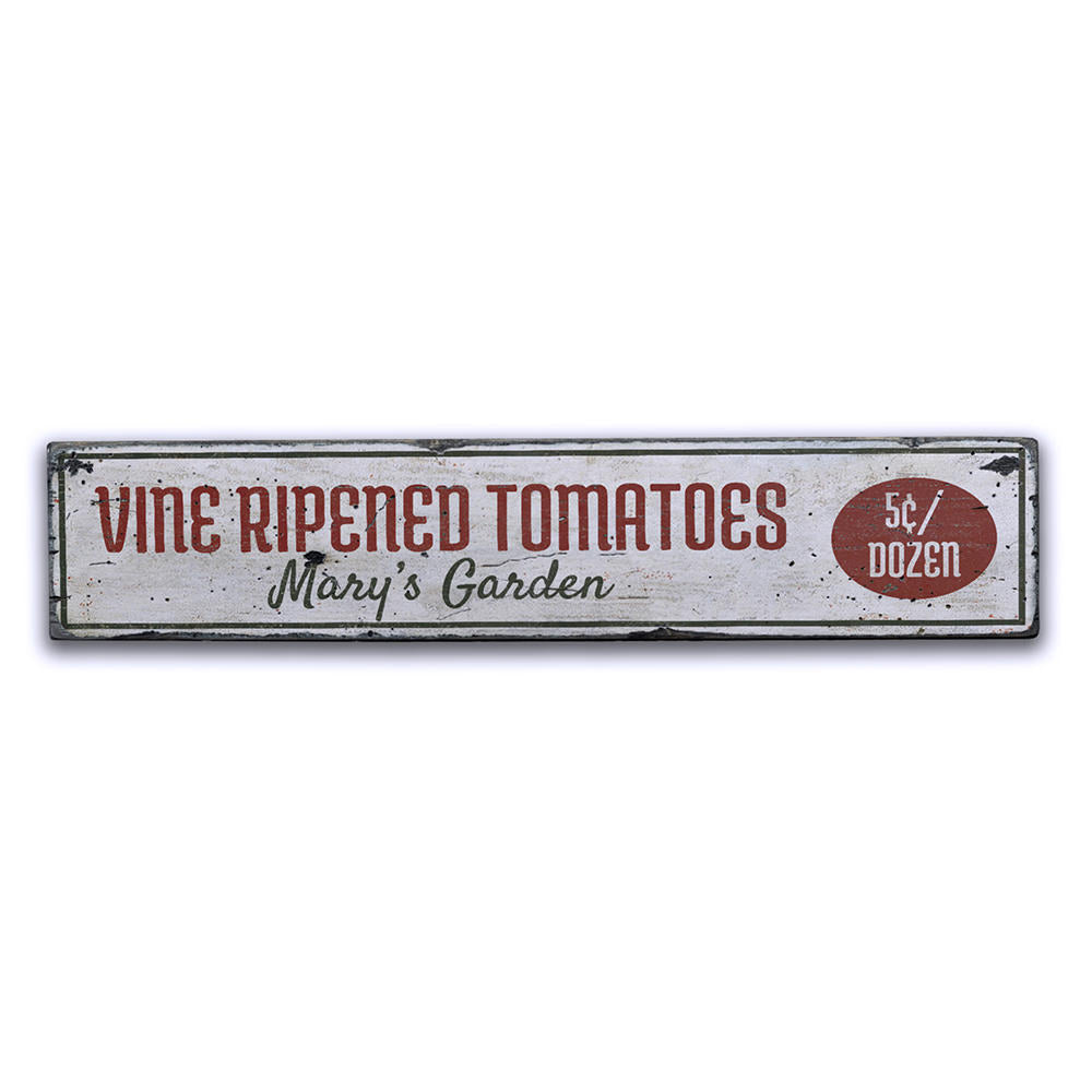 Vine Ripened Tomatoes Vintage Wood Sign