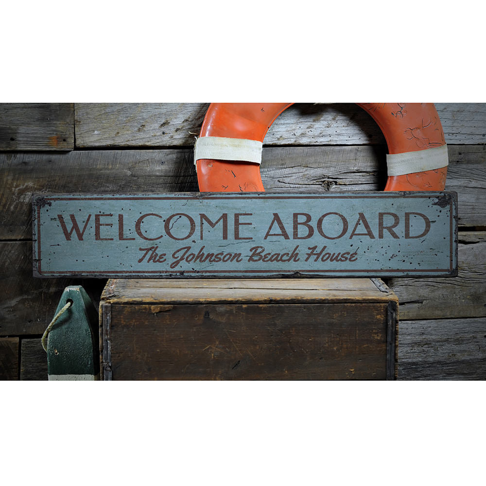 Welcome Aboard Beach House Vintage Wood Sign