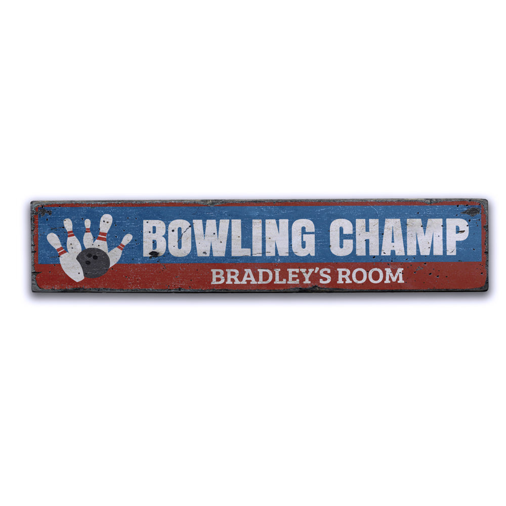 Bowling Champ Vintage Wood Sign
