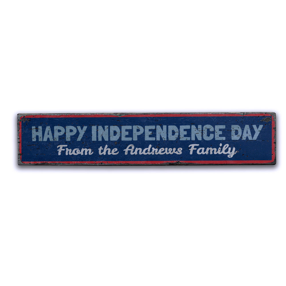 Happy Independence Day Family Vintage Wood Sign