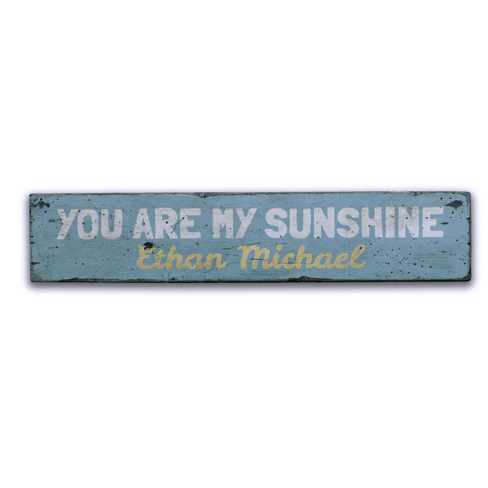 You Are My Sunshine Vintage Wood Sign