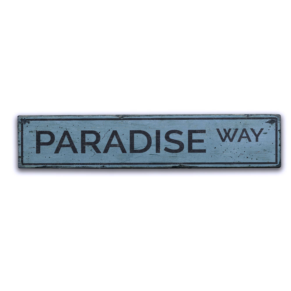 Paradise Way Vintage Wood Sign