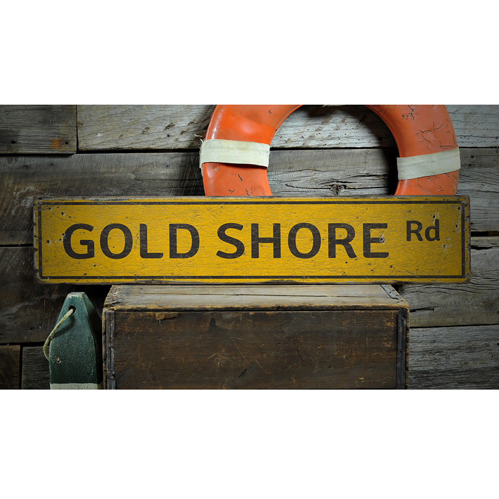 Gold Shore Road Vintage Wood Sign