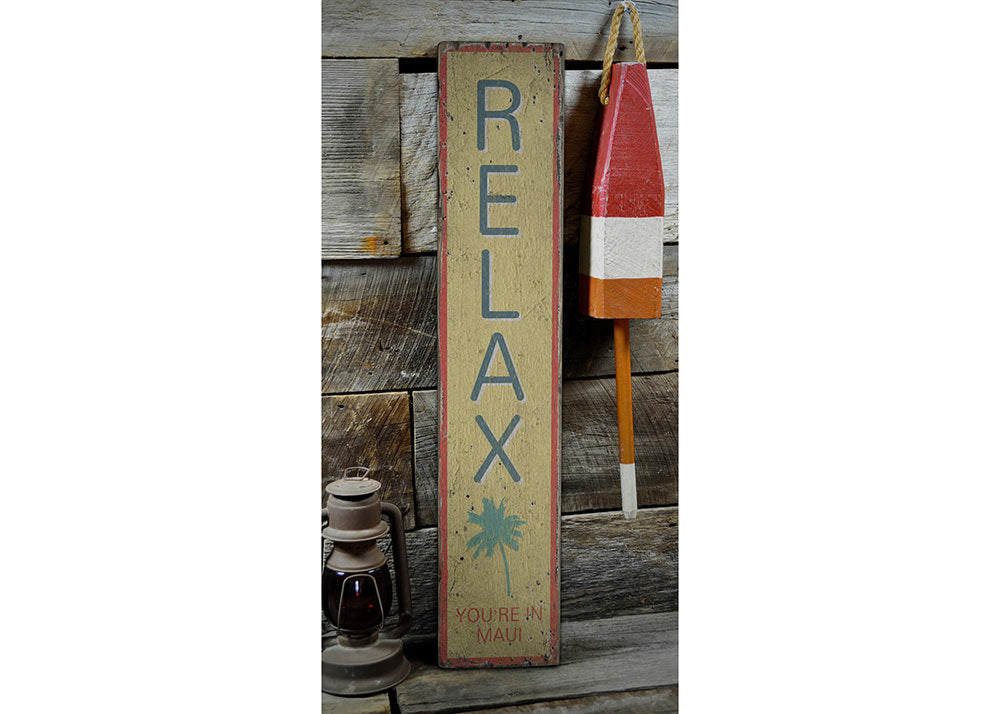 Relax Rustic Wood Sign