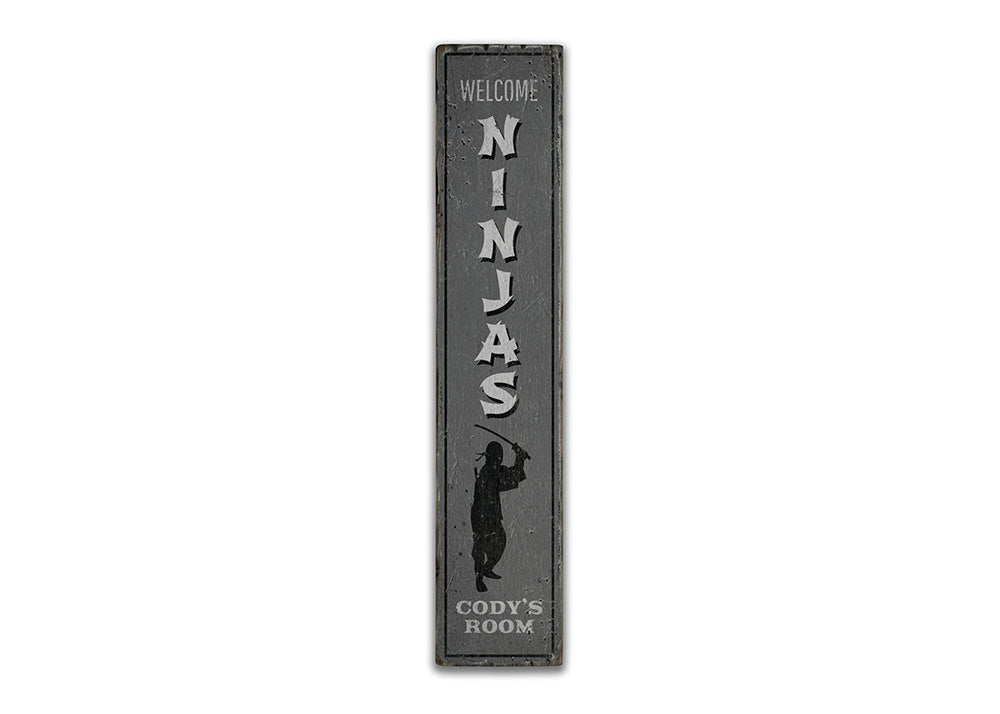 Ninjas Vertical Rustic Wood Sign