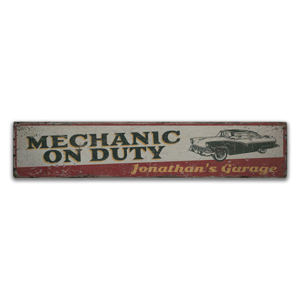 Mechanic On Duty Vintage Wood Sign