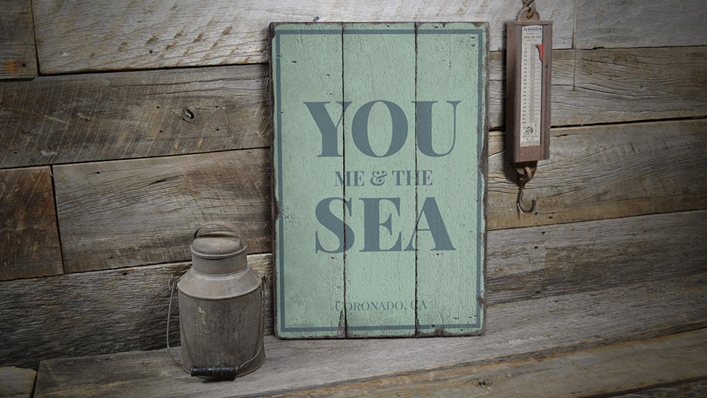 You Me & The Sea Vintage Wood Sign