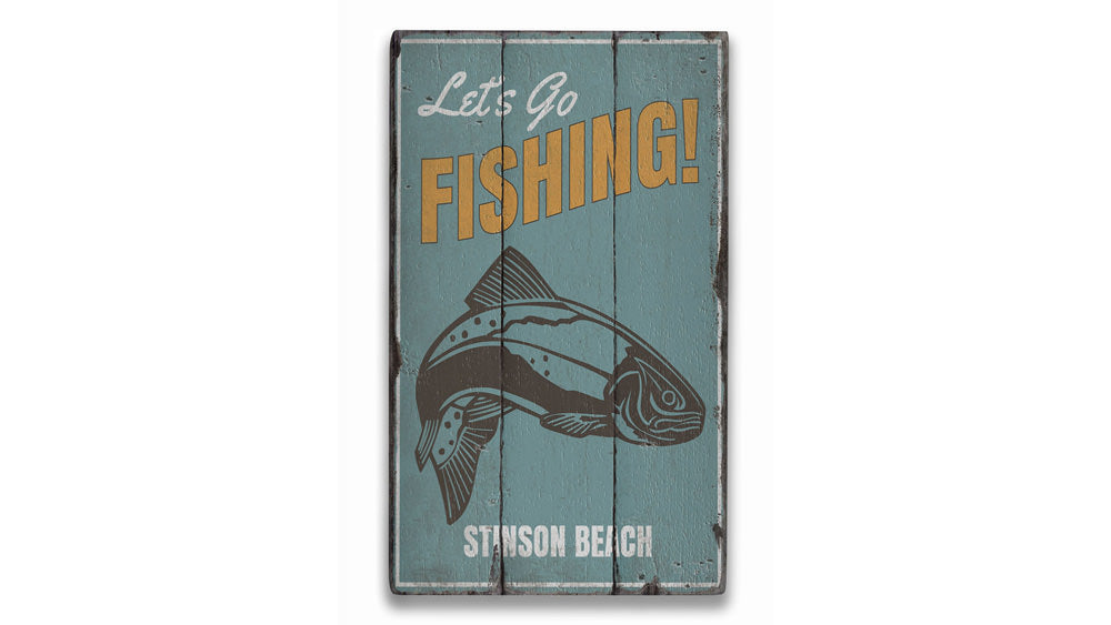 Lets Go Fishing Location Rustic Wood Sign