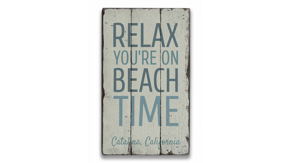 Relax On Beach Time Rustic Wood Sign