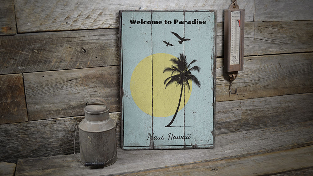 Welcome to Paradise Vintage Wood Sign