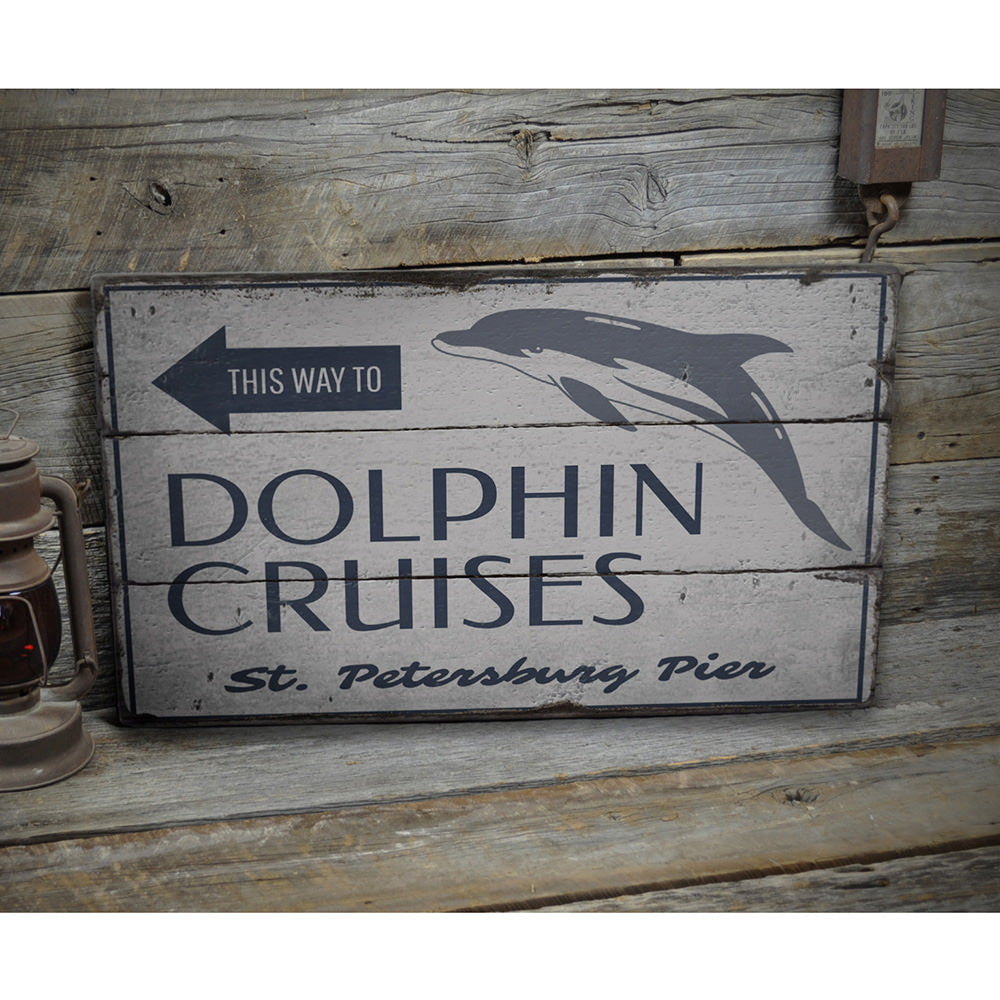 Dolphin Cruises This Way Vintage Wood Sign