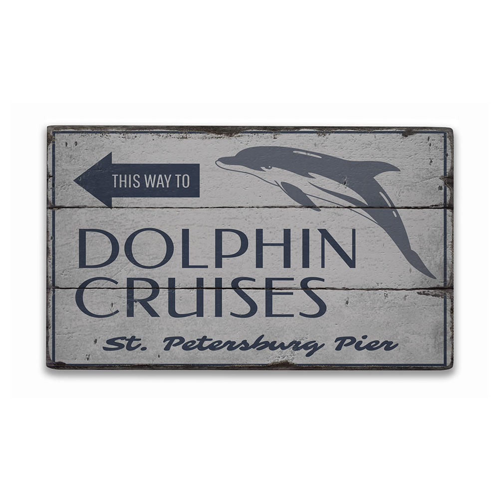 Dolphin Cruises This Way Rustic Wood Sign