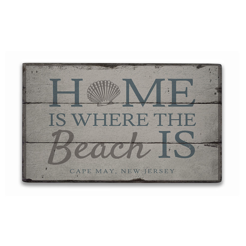 Home Is Where The Beach Is Rustic Wood Sign
