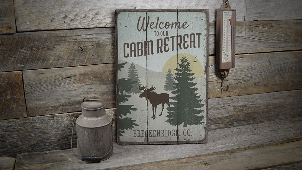 Welcome To Our Cabin Retreat Vintage Wood Sign