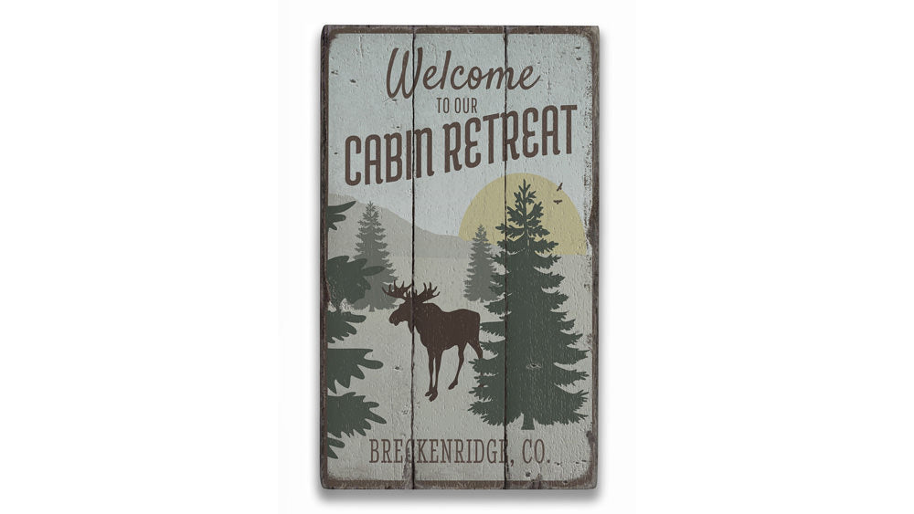 Welcome To Our Cabin Retreat Rustic Wood Sign