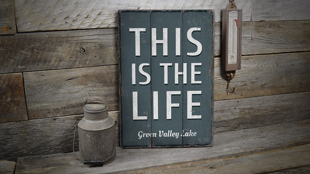 This Is The Life Lake Vintage Wood Sign