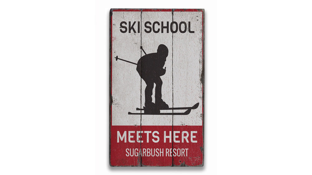 Ski School Meets Here Vintage Wood Sign