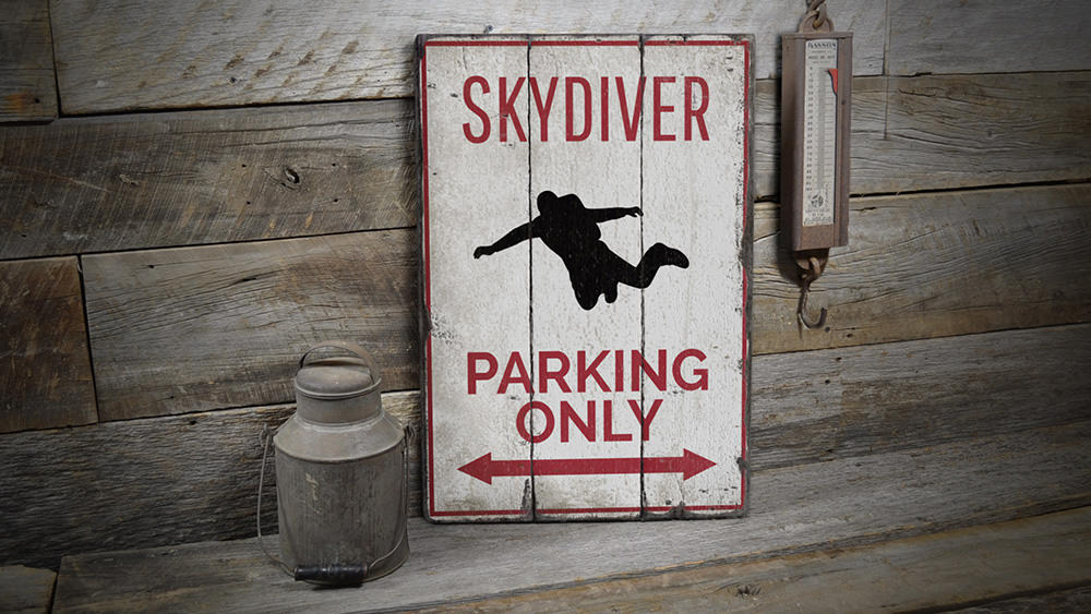 Skydiver Parking Rustic Wood Sign