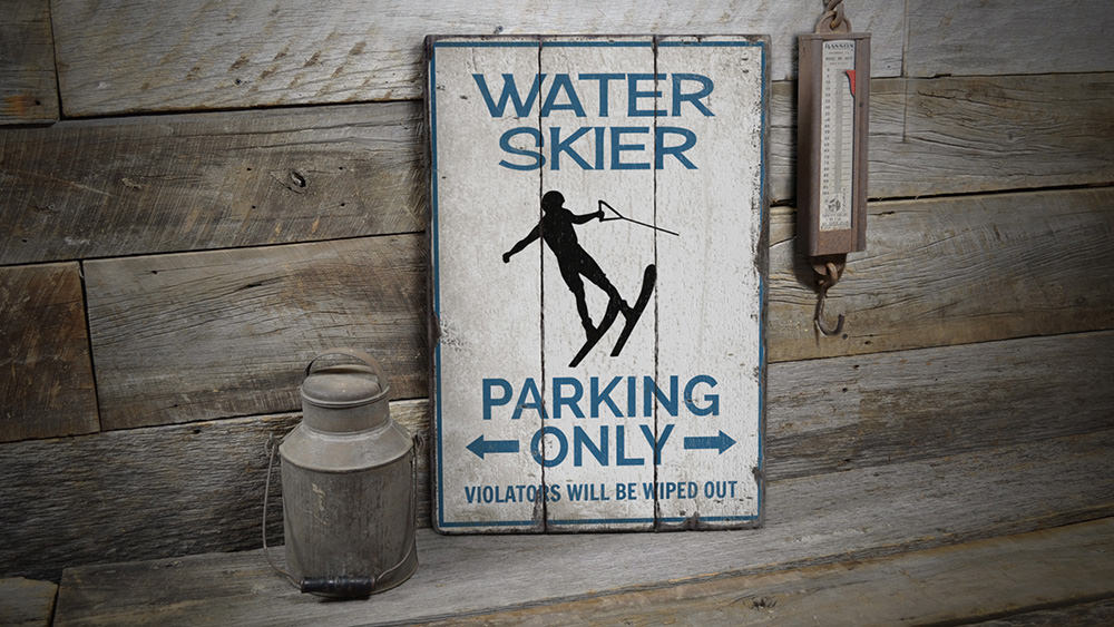 Water Skier Parking Rustic Wood Sign