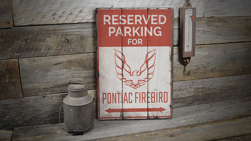 Reserved Parking Firebird Rustic Wood Sign