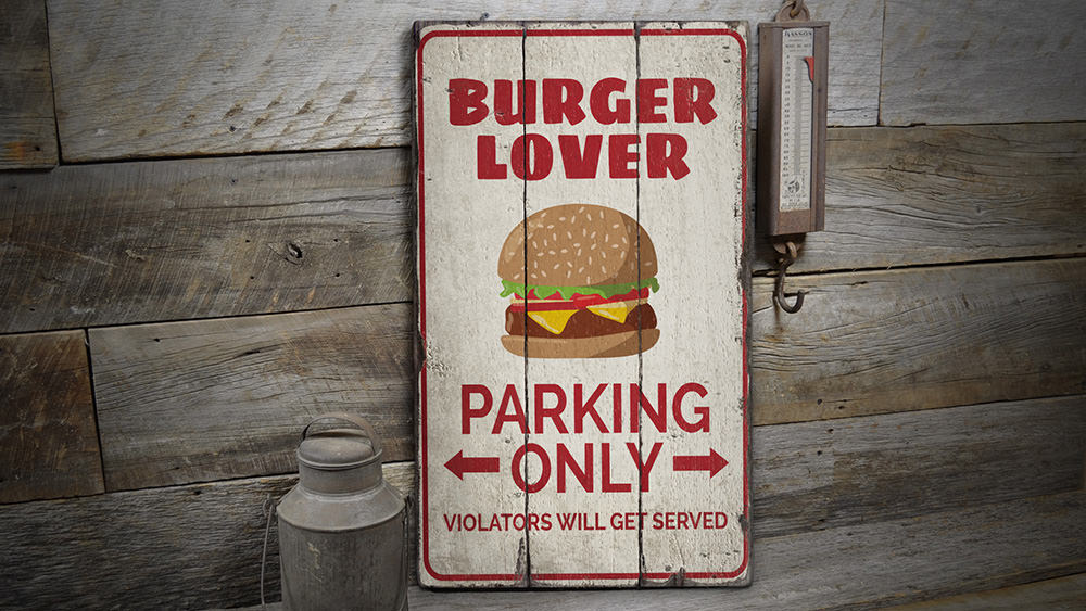 Burger Lover Parking Rustic Wood Sign