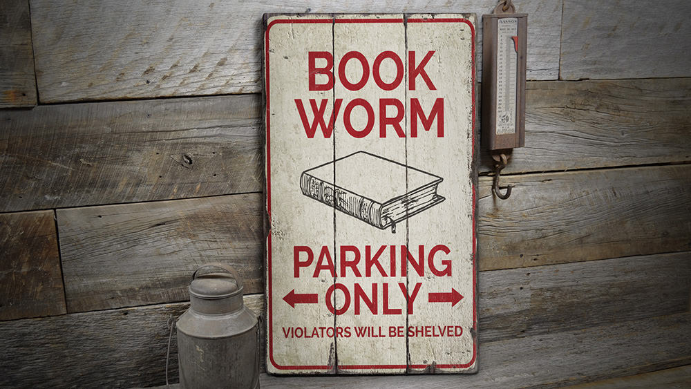 Book Worm Parking Rustic Wood Sign