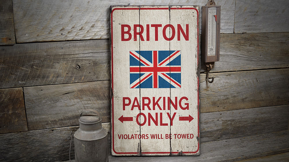 Briton Parking Rustic Wood Sign