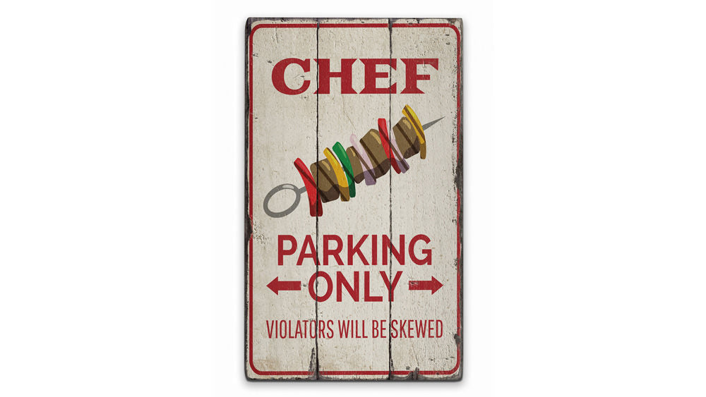 Chef Parking Only Rustic Wood Sign