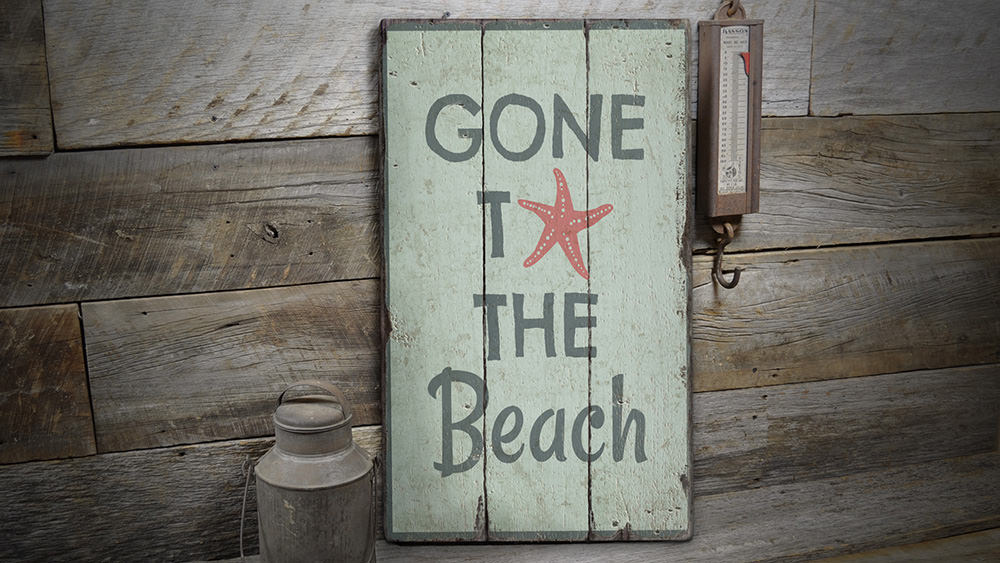 Gone To The Beach Rustic Wood Sign