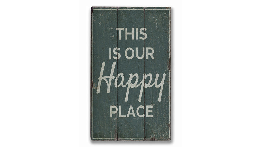 Our Happy Place Rustic Wood Sign