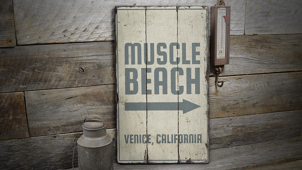 Muscle Beach Rustic Wood Sign