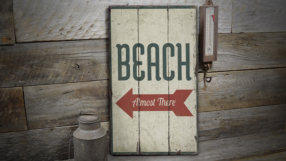 Beach Almost There Rustic Wood Sign