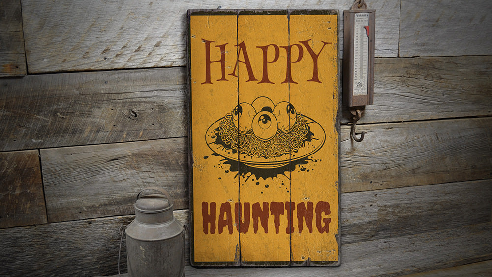 Happy Haunting Rustic Wood Sign