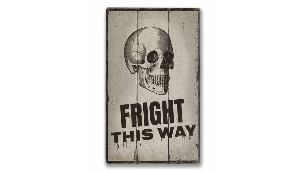 Fright This Way Rustic Wood Sign
