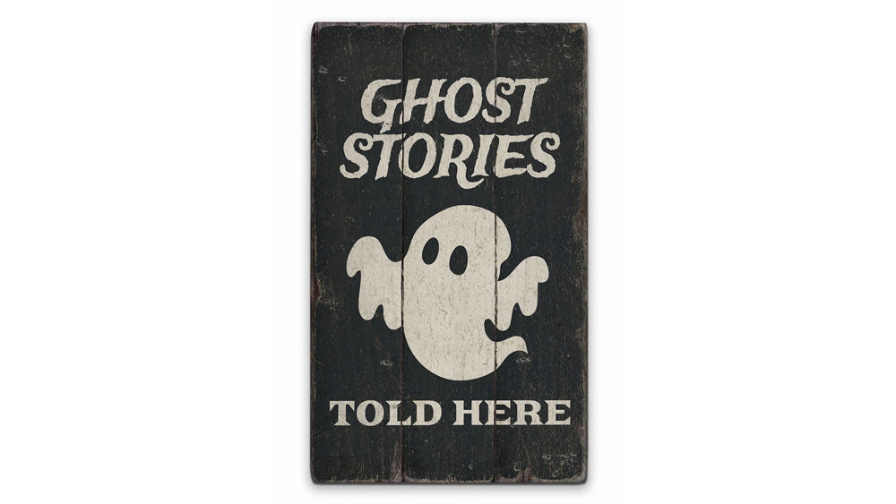 Ghost Stories Rustic Wood Sign