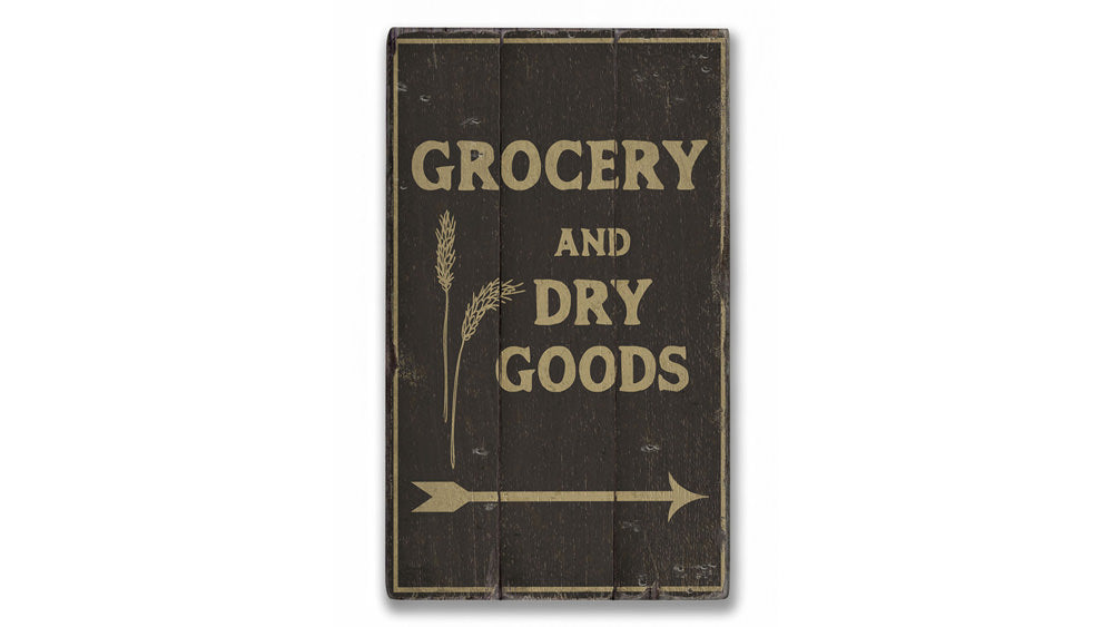 Grocery and Dry Goods Rustic Wood Sign