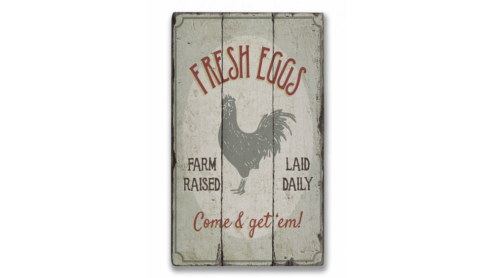 Fresh Farm Raised Eggs Rustic Wood Sign