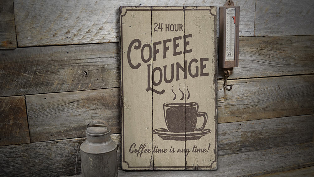 Coffee Lounge Rustic Wood Sign